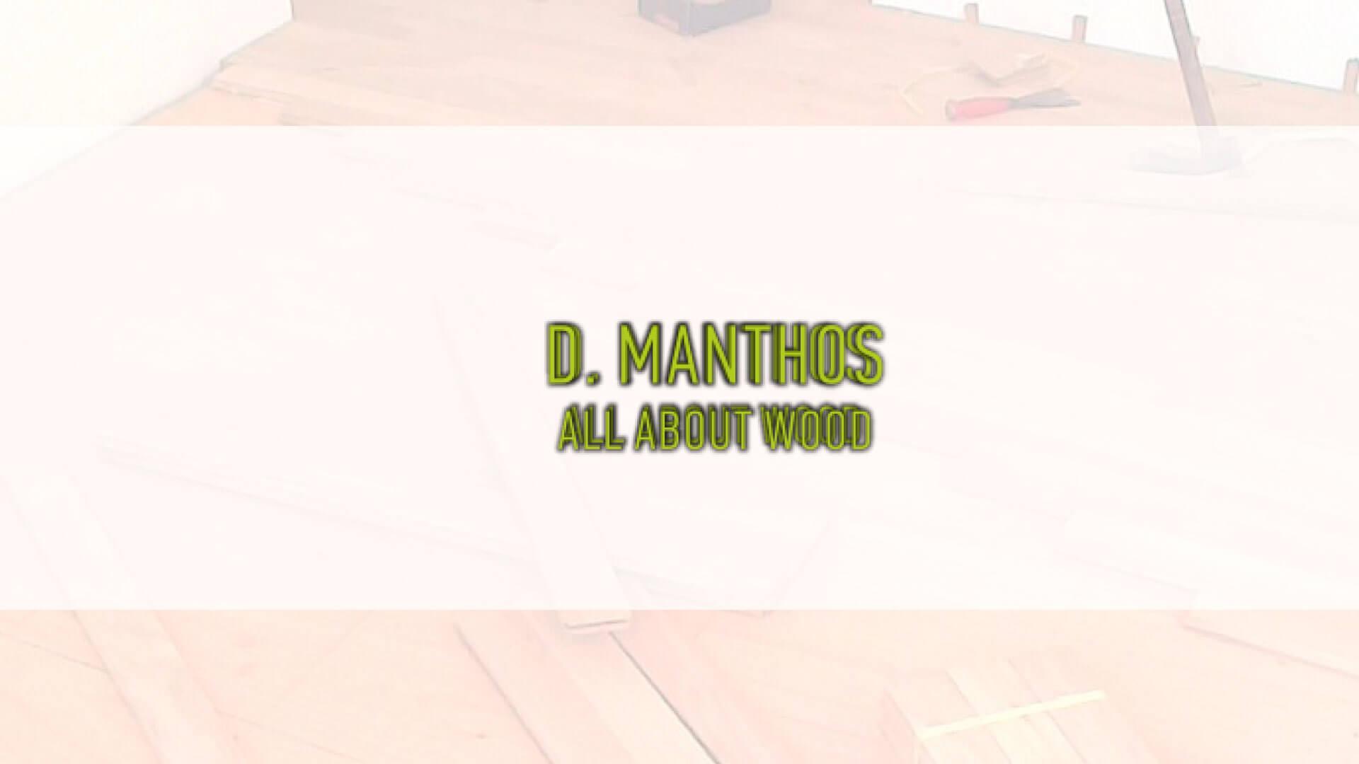 Manthos // Wood art & craft