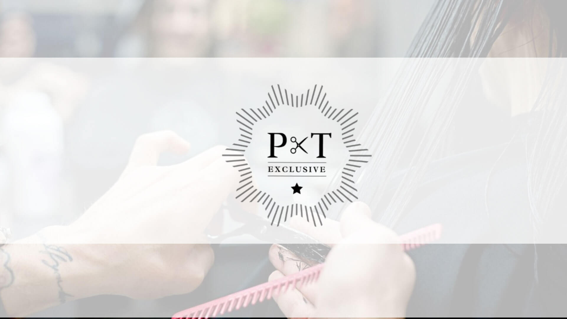 P&T Exclusive